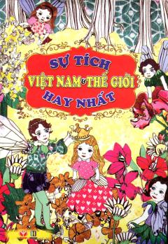 Sự Tích Việt Nam Và Thế Giới Hay Nhất
