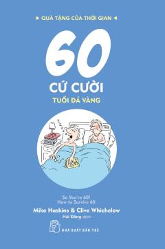 60 Cứ Cười - Tuổi Đá Vàng