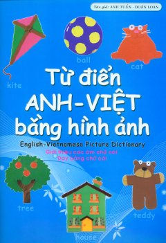 Từ Điển Anh-Việt Bằng Hình Ảnh - Giới Thiệu Các Âm Chữ Cái - Dạy Bảng Chữ Cái