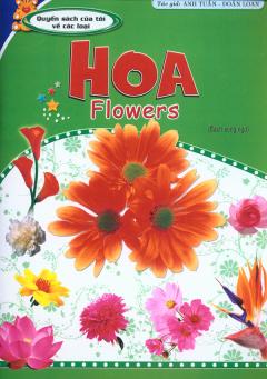 Quyển Sách Của Tôi Về Các Loại Hoa - Flowers