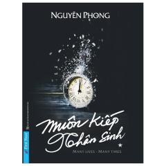 Muôn Kiếp Nhân Sinh - Many Times, Many Lives (Sách Bỏ Túi)