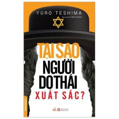 Tại Sao Người Do Thái Xuất Sắc (Tái Bản 2019)