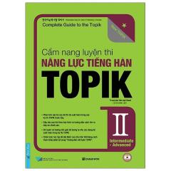 Cẩm Nang Luyện Thi Năng Lực Tiếng Hàn Topik II Intermediate - Advanced