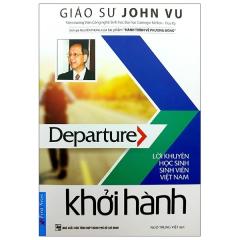 Khởi Hành - Lời Khuyên Sinh Viên Việt Nam (2019)