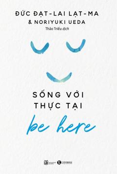 Be Here – Sống Với Thực Tại