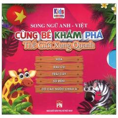 Boxset Cùng Bé Khám Phá Thế Giới Xung Quanh - Hoa - Rau Củ - Trái Cây - Số Đếm - Cờ Các Nước Châu Á (Song Ngữ Anh-Việt) (Bộ 5 Cuốn)