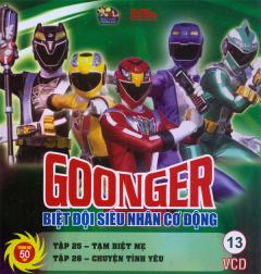 Goonger - Biệt Đội Siêu Nhân Cơ Động Tập 13 (VCD)