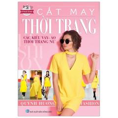 Cắt May Thời Trang - Các Kiểu Váy, Áo, Thời Trang Nữ