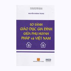 So Sánh Giáo Dục Gia Đình Giữa Phụ Huynh Pháp Và Việt Nam