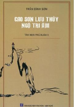 Cao Sơn Lưu Thủy Ngộ Tri Âm