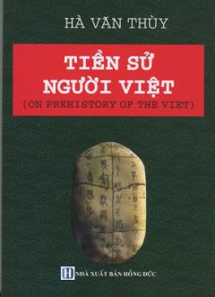 Tiền Sử Người Việt (On Prehistory Of The Viet)