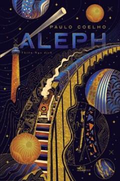Aleph- Một Chuyến Hành Hương Của Chàng Santiago Trong Đời Thực