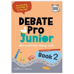 Debate Pro Junior: Nhà Tranh Biện Thông Minh Book2