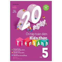 20 Ngày Ôn Tập Toàn Diện Kiến Thức Tiếng Anh Lớp 5