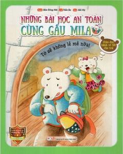 Những Bài Học An Toàn Cùng Gấu Mila - Tớ Sẽ Không Lề Mề Nữa