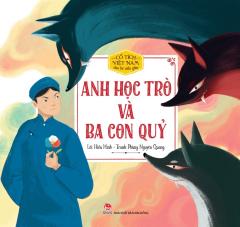 Cổ Tích Việt Nam Cho Bé Mẫu Giáo: Anh Học Trò Và Ba Con Quỷ
