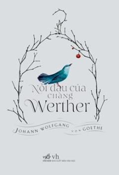 Nỗi Đau Của Chàng Werther (Bìa Cứng)