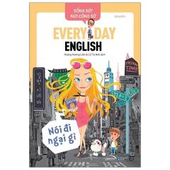 Sống Sót Nơi Công Sở - Everyday English - Nói Đi Ngại Gì