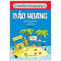 Horrible Geography - Đảo Hoang (Tái Bản 2021)