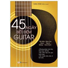 45 Ngày Biết Đệm Đàn Guitar