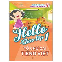 Hello Chào Lớp 1 - Tô Chữ Cái Tiếng Việt