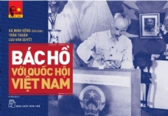 Bác Hồ Với Quốc Hội Việt Nam