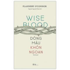Dòng Máu Khôn Ngoan - Wise Blood