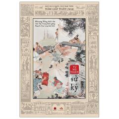 Sử Ký - Bản Dịch Quốc Ngữ Đầu Tiên Năm Giáp Thân (1944)