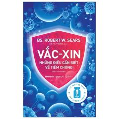 Vắc-Xin Những Điều Cần Biết Về Tiêm Chủng