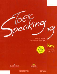 Toeic Speaking - New Toeic Edition (Bao Gồm Course Book, Answer Key Và 1 Đĩa CD-ROM)