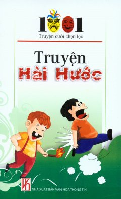 Truyện Hài Hước - 1001 Truyện Cười Chọn Lọc
