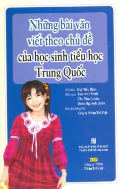 Những Bài Văn Viết Theo Chủ Đề Của Học Sinh Tiểu Học Trung Quốc