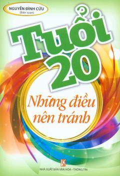 Tuổi 20 Những Điều Nên Tránh