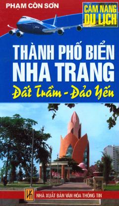 Cẩm Nang Du Lịch - Thành Phố Biển Nha Trang Đất Trầm Đảo Yến