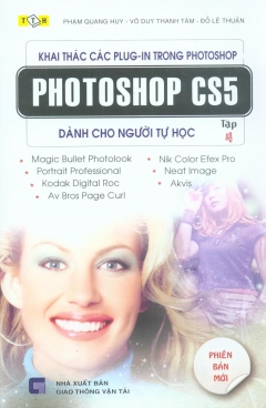 Giáo Trình Xử Lý Ảnh Photoshop CS5 Dành Cho Người Tự Học - Khai Thác Các Plug - In Trong Photoshop - Tập 4