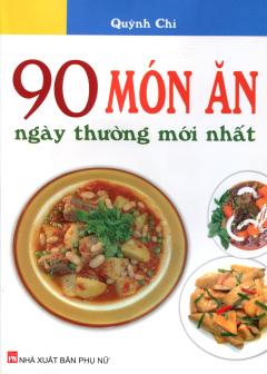 90 Món Ăn Ngày Thường Mới Nhất