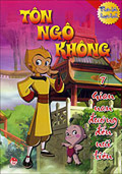 Tôn Ngộ Không - Tập 7: Gian Nan Đường Đến Núi Tiên