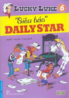 Lucky Luke 6 - Siêu Báo Daily Star