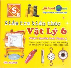 Kiếm Tra Kiến Thức Vật Lý 6 - CD