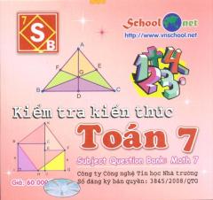 Kiếm Tra Kiến Thức Toán 7 - CD