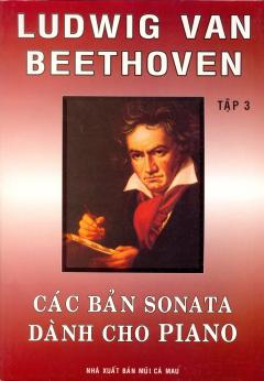 Các Bản Sonata Dành Cho Piano - Tập 3