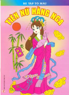 Bé Tập Tô Màu - Tiên Nữ Hằng Nga