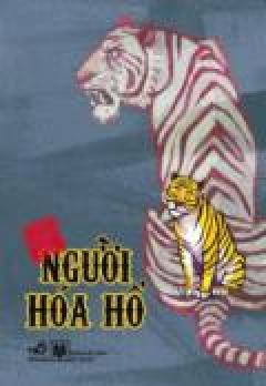 Tranh Truyện Cổ Tích Việt Nam - Người Hóa Hổ