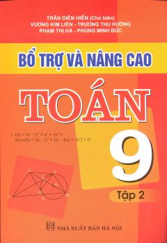 Bổ Trợ Và Nâng Cao Toán Lớp 9 - Tập 2