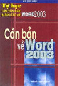 Căn bản về Word 2003