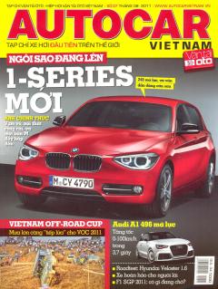 Autocar Việt Nam - Tạp Chí Xe Hơi Đầu Tiên Trên Thế Giới - Số 07 (Tháng 8-2011)