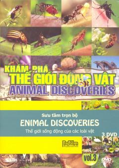 Khám Phá Thế Giới Động Vật - Animal Discoveries (Bộ 3 DVD)