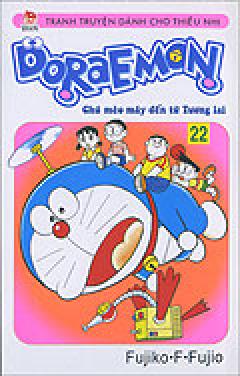 Doraemon - Chú Mèo Máy Đến Từ Tương Lai - Tập 22