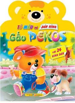 Tô Màu Và Dán Hình Gấu Pekos - Với 24 Hình Dán