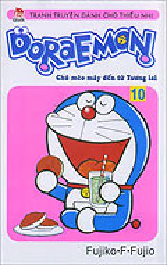 Doraemon - Chú Mèo Máy Đến Từ Tương Lai - Tập 10